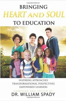 bringing-heart-and-sould-to-education-by-William-Spady publication (1)